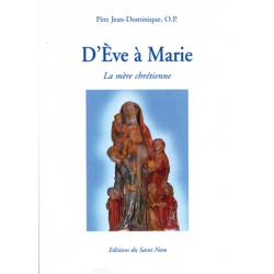 D'Eve à Marie, la mère...