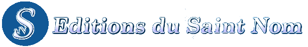 Editions du Saint Nom
